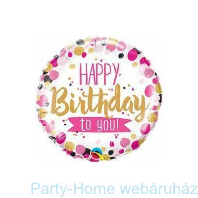 Happy Birthday To You Pink & Gold Szülinapi Fólia Lufi
