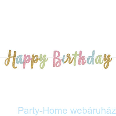 Happy Birthday Gliteres Szülinapi Betűfüzér - 365 cm